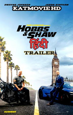 Fast & Furious | HOBBS & SHAW | HINDI TRAILER | Watch Online 1080p & 720p