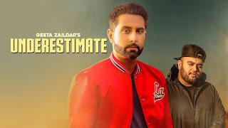 Underestimate – Geeta Zaildar – Gurlez Akhtar Video HD Download