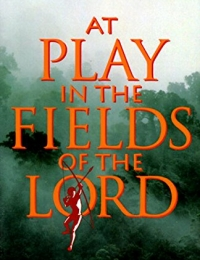 At Play in the Fields of the Lord | Bmovies