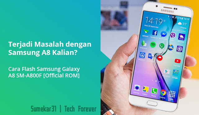 Cara Flash Samsung Galaxy A8 SM-A800F