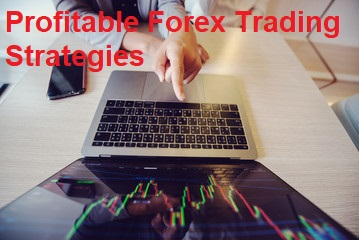 Profitable Forex Trading Strategies: Know More