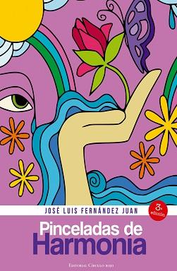 Portada del libro Pinceladas de Harmonía de Jose Luis Fernández Juan en la que en un fondo violeta se ven diferentes dibujos sencillos, como un ojo, olas, una mano, agua, mariposas y un arcoiris.