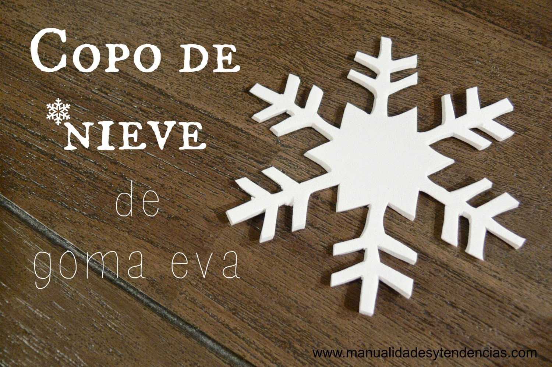 Manualidades y tendencias copo de nieve de goma eva - Adornos navidenos de goma eva ...