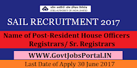 Steel Authority of India Limited Recruitment 2017– Resident House Officers & Registrars/ Sr. Registrars
