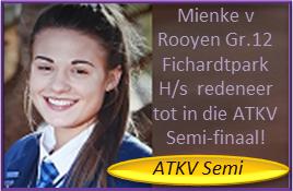 Mienke v Rooyen Gr.12 Fichardtpark H/s Bloemfontein redeneer deur die ATKV kwarteindrondte tot in die ATKV Semi-finaal!