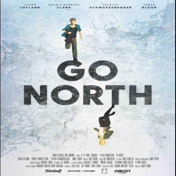 Go North, Go North Synopsis, Go North Trailer, Go North Review