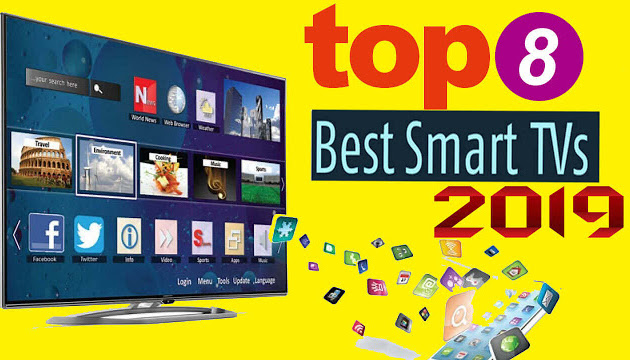 The 8 Best Smart TVs to Buy in 2019 (Best new year offers)