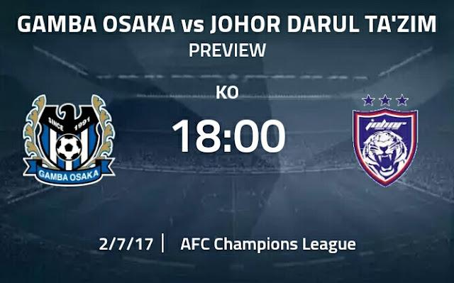 Live Streaming Keputusan Gamba Osaka vs JDT 7.2.2017 ACL Qualifier
