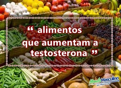 Alimentos que aumentam a testosterona.