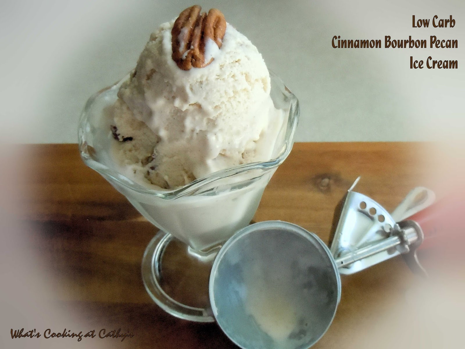 Whats cooking at cathys low carb cinnamon bourbon pecan ice cream ive been on a roll making ice cream as summer time rapidly approaches after making the mint chip i barely had it in the freezer before i was dreaming up ccuart Images