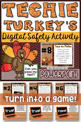 This PowerPoint presentation is all about digital safety. Test your students on their knowledge about digital citizenship when it comes to online safety by turning this into a game! Slide #2 offers three different ideas about how you can use this presentation with your students to make it INTERACTIVE. Can your students pass Techie Turkey's 10 question test by answering his true/false online safety questions correctly?