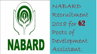 NABARD Recruitment 2018 for 62 Posts of Development Assistant.