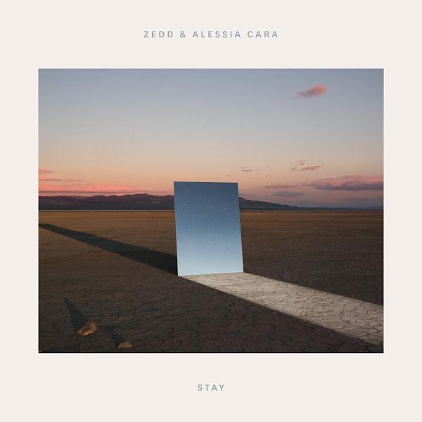 Zedd & Alessia Cara - Stay - Single Cover