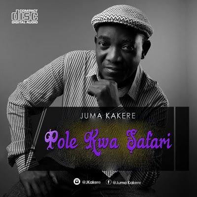 Download Audio   Juma Kakere – Pole Kwa Safari