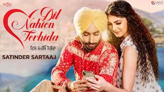 Dil Nahion Torhida – Satinder Sartaaj Video HD Download