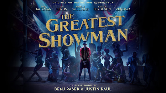 Seven Thoughts on The Greatest Showman | Saffron Watson