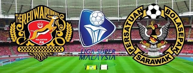 Live Streaming Keputusan Serawak Vs Kelantan Liga Super 26 April 2017