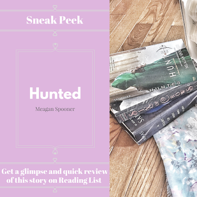 Hunted by Meagan Spooner a sneak peek on Reading List