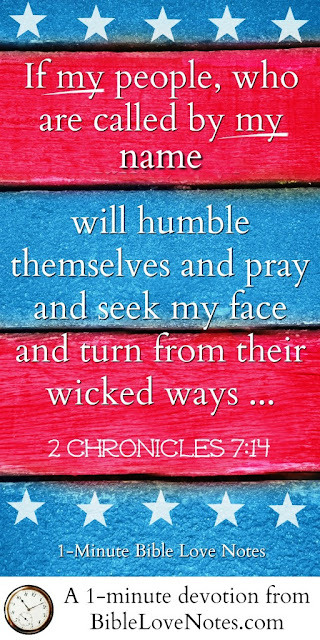 2 Chronicles 7:14, praying for America, praying for our country