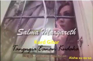 Kord Lagu Tangngia Eanan Kudaka' - Salma Margareth