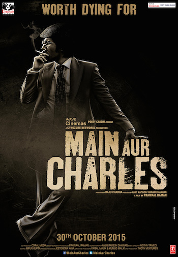 Main Aur Charles (2015) Hindi WEB HDRip 700MB