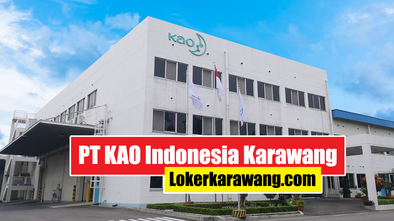 PT KAO Indonesia Karawang
