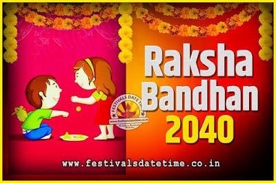 2040 Raksha Bandhan Date and Time, 2040 Raksha Bandhan Calendar