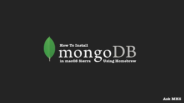 How To Install and Configure MongoDB in macOS Using Homebrew
