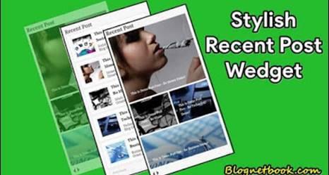 Best 5+ recent Post blogger widgets 2016