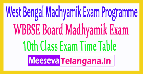 West Bengal Madhyamik Routine 10th Class Exam Time Table 2019