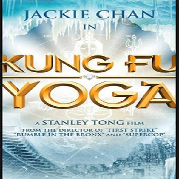 Kung-Fu Yoga, Film Kung-Fu Yoga, Kung-Fu Yoga Synopsis, Kung-Fu Yoga Trailer, Kung-Fu Yoga Review, Download Poster Film Kung-Fu Yoga 2017