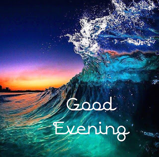 good evening &night