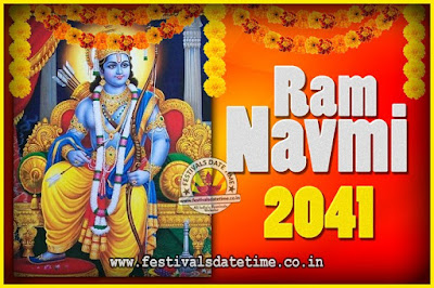 2041 Ram Navami Pooja Date & Time, 2041 Ram Navami Calendar