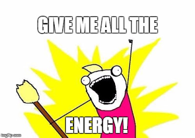 Give me all the energy meme