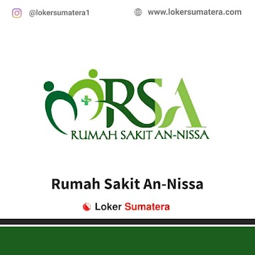 Lowongan Kerja Bengkulu, Rumah Sakit An – Nissa Juni 2021
