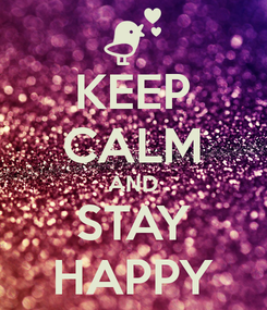 keep calm happy