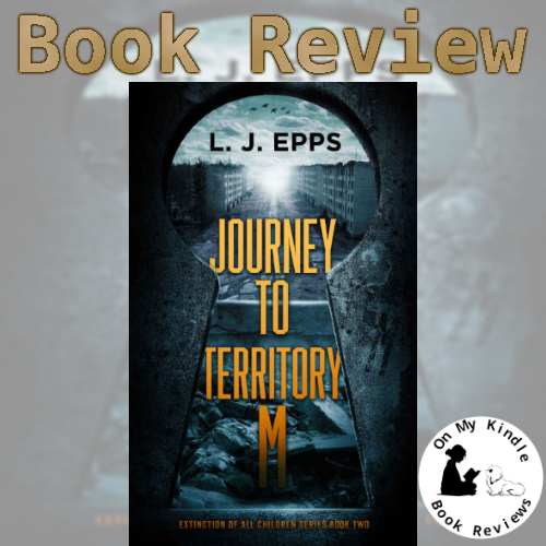 On My Kindle BR reviews 'Journey to Territory M' by L.J. Epps!