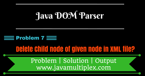 Delete child node of given node in XML file using DOM Parser