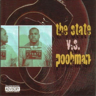 Pooh Man - The State Vs. Poohman: Straight From San Quentin State Prison (1997) FLAC