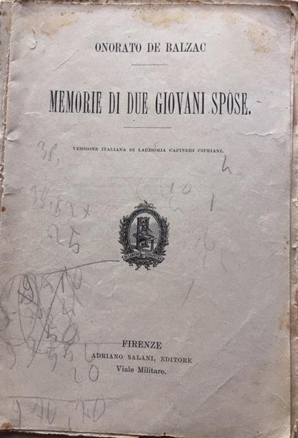 Onorato De Balzac - Memorie di due giovani spose. Anno 1906. Adriano Salani, Firenze