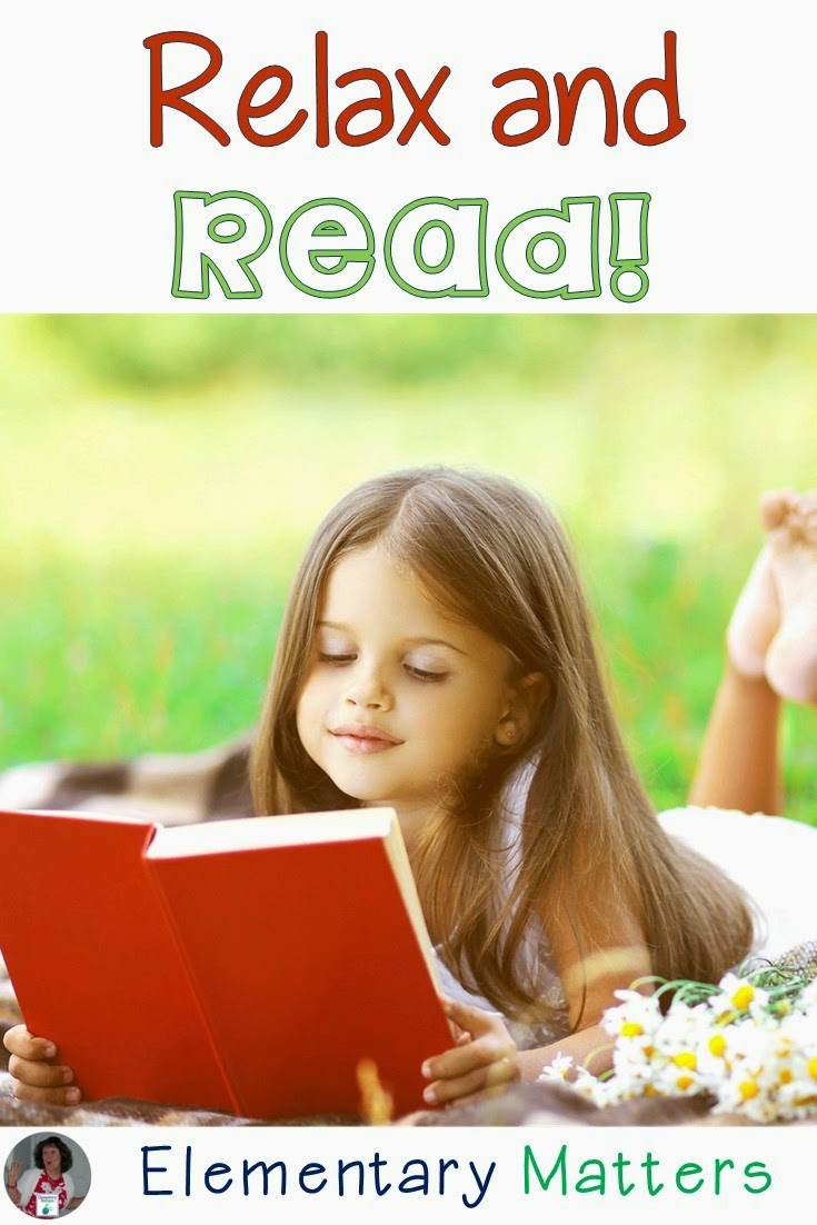 Relax and Read: Here's a simple suggestion that could help your students learn to love reading. It's all in the approach!