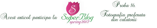 http://super-blog.eu/2017/04/05/proba-16-fotografia-preferata-din-calatorii/