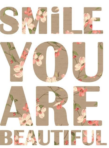 Smile, You Are Beautiful quote