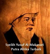 """Meneladani Lebih Jauh Syeikh Yusuf Al-Makasari """"Putra Afrika Terbaik"""""""