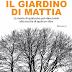 """""""Il giardino di Mattia"""" di Daniela Ippoliti"""