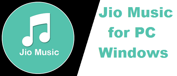 How to install Jio Music for PC/Laptop - Windows (7, 8, 10, XP) Mac