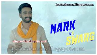 Nark Vs Swarg Lyrics – Hardeep Grewal