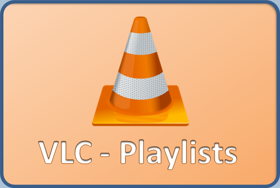 VLC Playlists