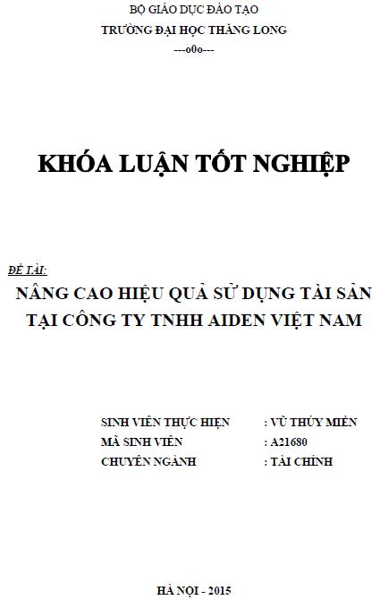 Nâng cao hiệu quả sử dụng tài sản tại Công ty TNHH Aiden Việt Nam