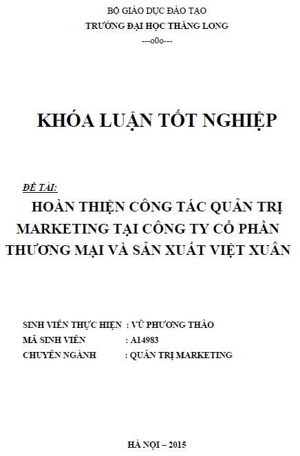 Hoàn thiện công tác quản trị Marketing tại Công ty Cổ phần Thương mại và Sản xuất Việt Xuân